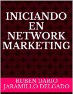 INICIANDO EN NETWORK MARKETING (ebook)