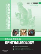 Saunders Solutions in Veterinary Practice: Small Animal Ophthalmology E-Book (ebook)
