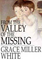 From the Valley of the Missing (ebook)