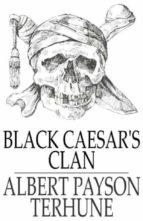 Black Caesar's Clan (ebook)