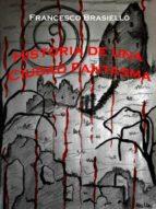 Historia De Una Ciudad Fantasma (ebook)