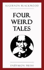 Four Weird Tales (ebook)