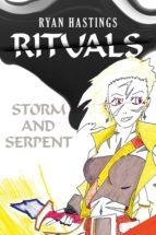 RITUALS: STORM AND SERPENT