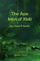 THE APE MEN OF XLOTI