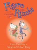 Figaro and Rumba and the Crocodile Cafe (ebook)