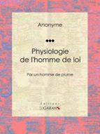Physiologie de l'homme de loi (ebook)