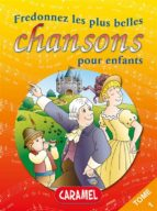 Fredonnez Frère Jacques et les plus belles chansons pour enfants (ebook)