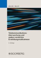 TELEKOMMUNIKATIONSÜBERWACHUNG UND ANDERE VERDECKTE ERMITTLUNGSMAßNAHMEN