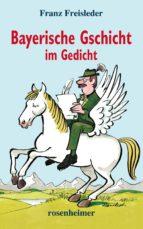 Bayerische Gschicht im Gedicht (ebook)