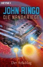Die Nanokriege - Der Anschlag (ebook)