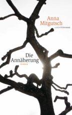 Die Annäherung (ebook)