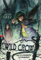 WILD CROW - Der schwarze Schwarm (ebook)