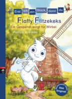 Erst ich ein Stück, dann du - Flaffy Flitzekeks - Ein Gespenst sorgt für Wirbel (ebook)