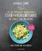 In 20 Minuten zubereitet: Essen ohne Kohlenhydrate (ebook)