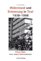 Widerstand und Erinnerung in Tirol 1938-1998 (ebook)