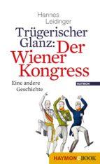 Trügerischer Glanz: Der Wiener Kongress (ebook)