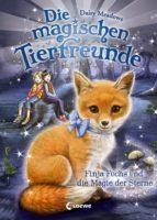 Die magischen Tierfreunde 7 - Finja Fuchs und die Magie der Sterne (ebook)