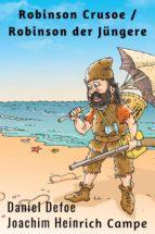 Robinson Crusoe  / Robinson der Jüngere (ebook)