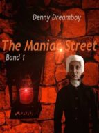 THE MANIAC STREET- BAND 1
