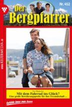DER BERGPFARRER 452 - HEIMATROMAN