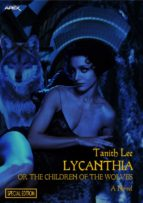 LYCANTHIA OR THE CHILDREN OF THE WOLVES (SPECIAL EDITION)