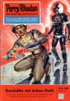 Perry Rhodan 46: Geschäfte mit Arkon-Stahl (ebook)
