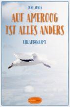 Auf Ameroog ist alles anders (ebook)