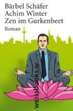 Zen im Gurkenbeet (ebook)