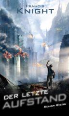 Der letzte Aufstand (ebook)