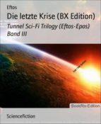 Die letzte Krise (BX Edition) (ebook)
