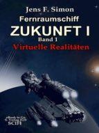 FERNRAUMSCHIFF ZUKUNFT I (BD.1)