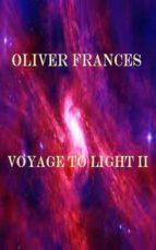 Voyage to Light II (ebook)