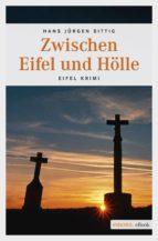 Zwischen Eifel und Hölle (ebook)