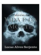 PALAVRAS DA VIDA E DA MORTE