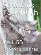 STROLCHIS TAGEBUCH (TEIL 65)