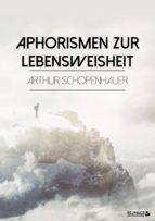 Aphorismen zur Lebensweisheit (ebook)