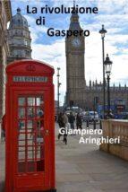 La rivoluzione di gaspero (ebook)