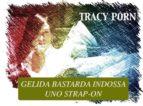 Gelida Bastarda indossa uno strap-on (ebook)