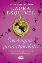 Como agua para chocolate (Como agua para chocolate 1) (ebook)