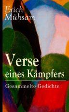 Verse eines Kämpfers: Sämtliche Gedichte (151 Titel in einem Buch - Vollständige Ausgabe) (ebook)