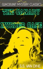 THE CANARY MURDER CASE (Whodunit Mystery Classic)
