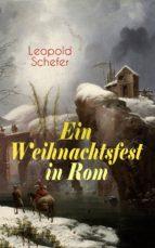 Ein Weihnachtsfest in Rom (Vollständige Ausgabe)  (ebook)