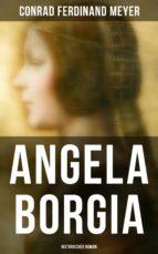 Angela Borgia: Historischer Roman (ebook)