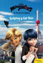 Miraculous. Ladybug y Cat Noir. Origen parte 1 (ebook)
