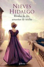 Rivales de día, amantes de noche (Un romance en Londres 1) (ebook)