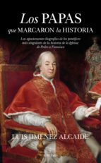 Los papas que marcaron la historia (ebook)