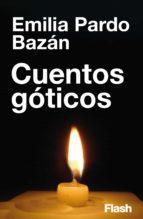 CUENTOS GÓTICOS (FLASH RELATOS)