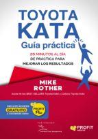 Toyota Kata: Guía práctica