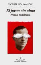 El joven sin alma. Novela romántica (ebook)