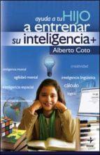 AYUDA A TU HIJO A ENTRENAR SU INTELIGENC (ebook)